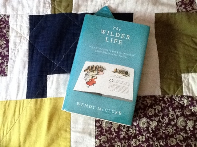 April Book Club The Wilder Life By Wendy McClure The